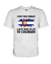 DON'T NEED THERAPY I JUST NEED TO GO TO COLORADO V-Neck T-Shirt thumbnail