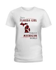 FLORIDA GIRL LIVING IN MICHIGAN WORLD Ladies T-Shirt thumbnail