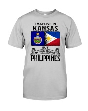 LIVE IN KANSAS BEGAN IN PHILIPPINES Classic T-Shirt front