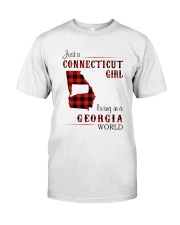CONNECTICUT GIRL LIVING IN GEORGIA WORLD Classic T-Shirt front