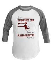 TENNESSEE GIRL LIVING IN MASSACHUSETTS WORLD Baseball Tee thumbnail
