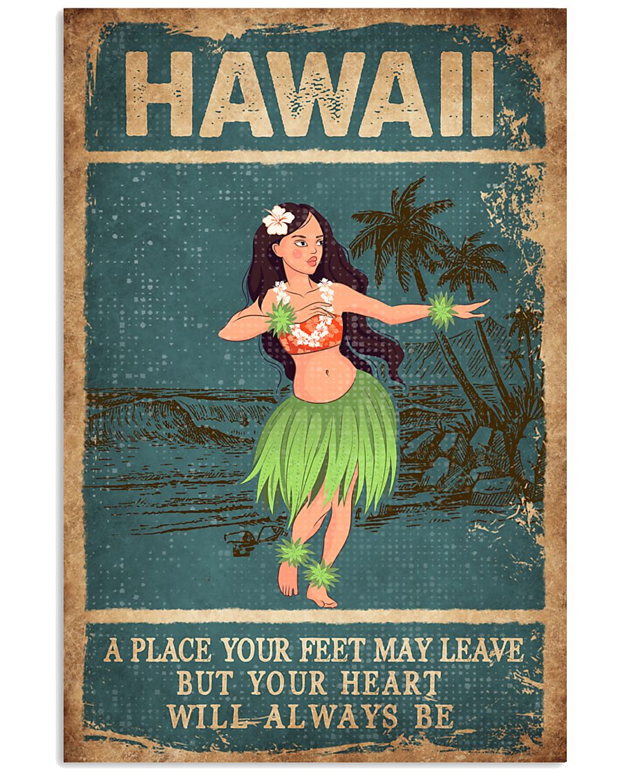 HAWAII FEET LEAVE HEART ALWAYS BE 24x36 Poster