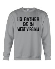 I'D RATHER BE IN WEST VIRGINIA Crewneck Sweatshirt front