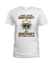 KENTUCKY WILL ALWAYS LIVE IN ME Ladies T-Shirt thumbnail