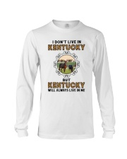 KENTUCKY WILL ALWAYS LIVE IN ME Long Sleeve Tee thumbnail