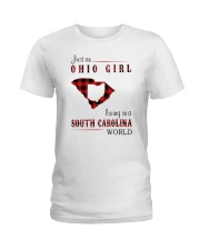 OHIO GIRL LIVING IN SOUTH CAROLINA WORLD Ladies T-Shirt thumbnail