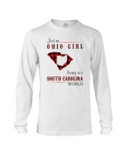 OHIO GIRL LIVING IN SOUTH CAROLINA WORLD Long Sleeve Tee thumbnail