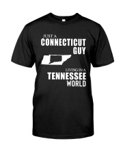 JUST A CONNECTICUT GUY LIVING IN TENNESSEE WORLD Classic T-Shirt tile