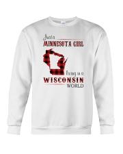 MINNESOTA GIRL LIVING IN WISCONSIN WORLD Crewneck Sweatshirt thumbnail
