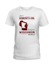 MINNESOTA GIRL LIVING IN WISCONSIN WORLD Ladies T-Shirt thumbnail