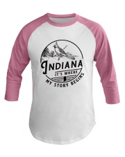 INDIANA IT'S WHERE MY STORY BEGINS Baseball Tee tile