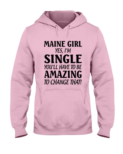 MAINE GIRL I'M SINGLE