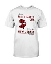 SOUTH DAKOTA GIRL LIVING IN JERSEY WORLD Classic T-Shirt front