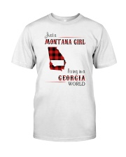 MONTANA GIRL LIVING IN GEORGIA WORLD Classic T-Shirt front