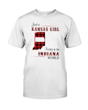 KANSAS GIRL LIVING IN INDIANA WORLD Classic T-Shirt front