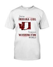 INDIANA GIRL LIVING IN WASHINGTON WORLD Classic T-Shirt front