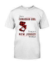 CANADIAN GIRL LIVING IN NEW JERSEY WORLD Classic T-Shirt front