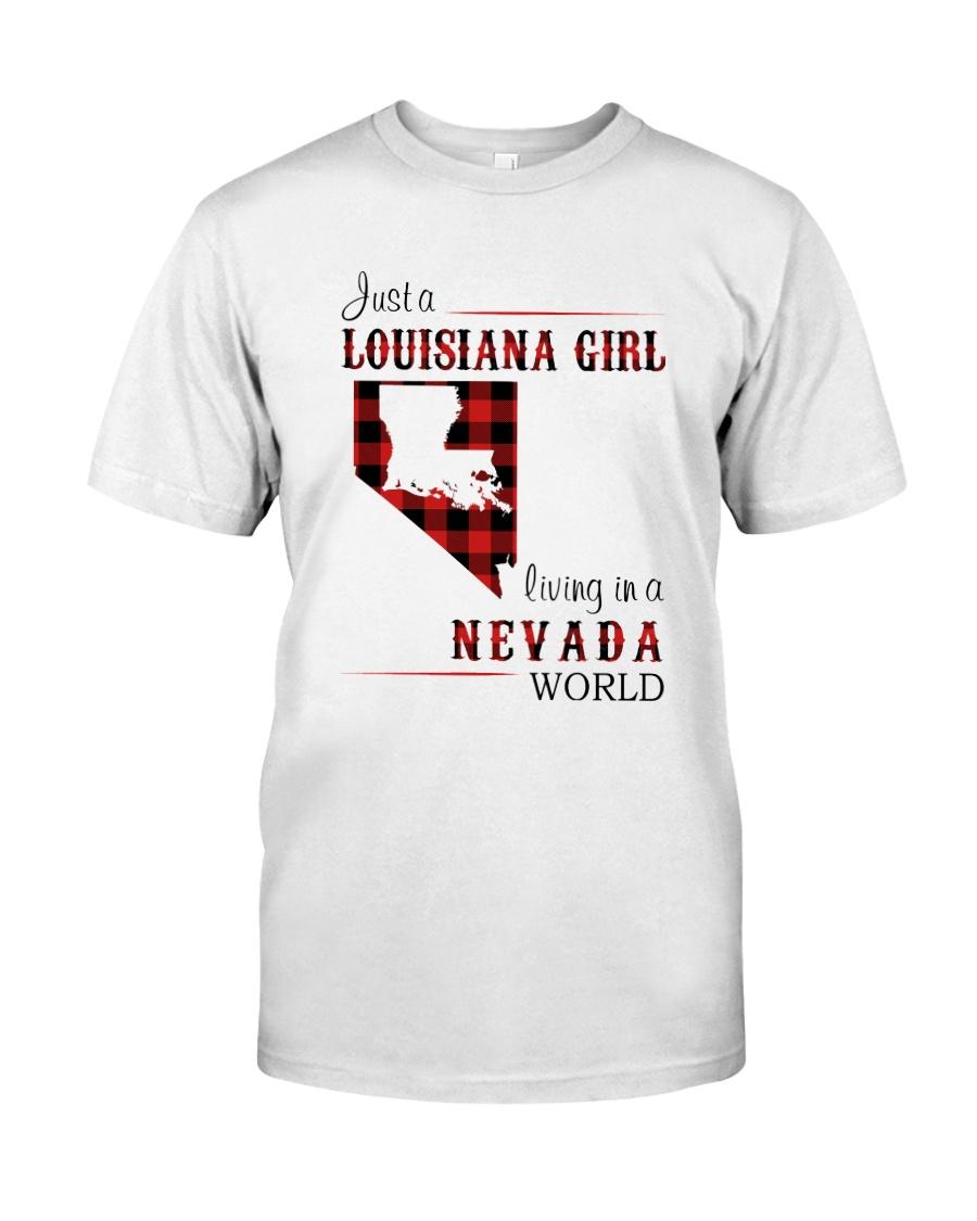 LOUISIANA GIRL LIVING IN NEVADA WORLD Classic T-Shirt