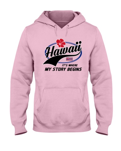 HAWAII WHERE MY STORY BEGINS