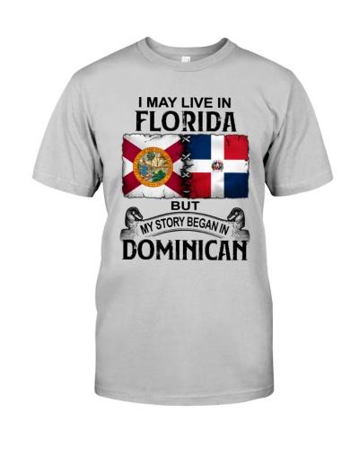 LIVE IN FLORIDA BEGAN IN DOMINICAN