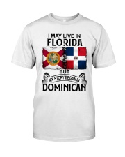 LIVE IN FLORIDA BEGAN IN DOMINICAN Classic T-Shirt tile