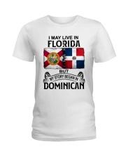 LIVE IN FLORIDA BEGAN IN DOMINICAN Ladies T-Shirt thumbnail