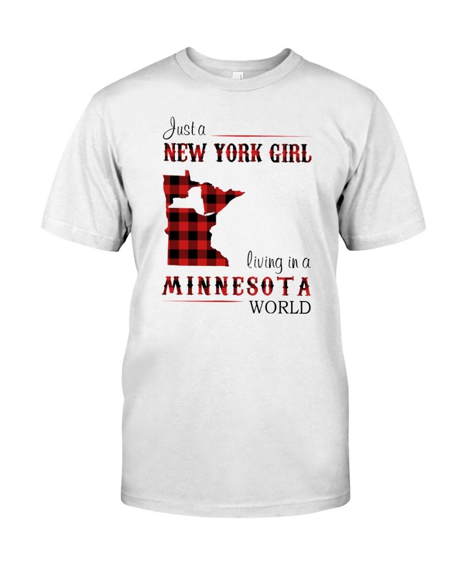 NEW YORK GIRL LIVING IN MINNESOTA WORLD Classic T-Shirt