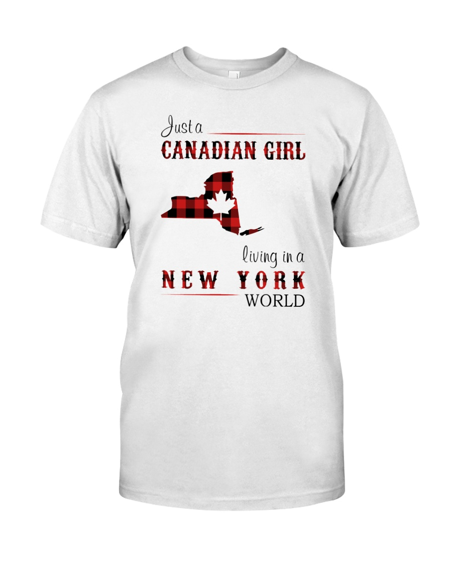 CANADIAN GIRL LIVING IN NEW YORK WORLD Classic T-Shirt