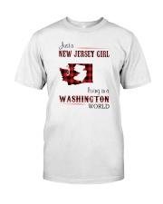 JERSEY GIRL LIVING IN WASHINGTON WORLD Classic T-Shirt front