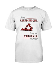 CANADIAN GIRL LIVING IN VIRGINIA WORLD Classic T-Shirt front