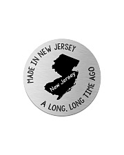 MADE IN NEW JERSEY A LONG LONG TIME AGO Circle Magnet thumbnail
