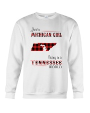 MICHIGAN GIRL LIVING IN TENNESSEE WORLD Crewneck Sweatshirt thumbnail