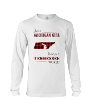 MICHIGAN GIRL LIVING IN TENNESSEE WORLD Long Sleeve Tee tile