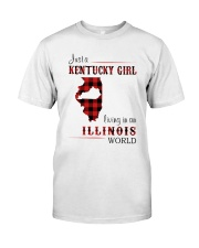 KENTUCKY GIRL LIVING IN ILLINOIS WORLD Classic T-Shirt front