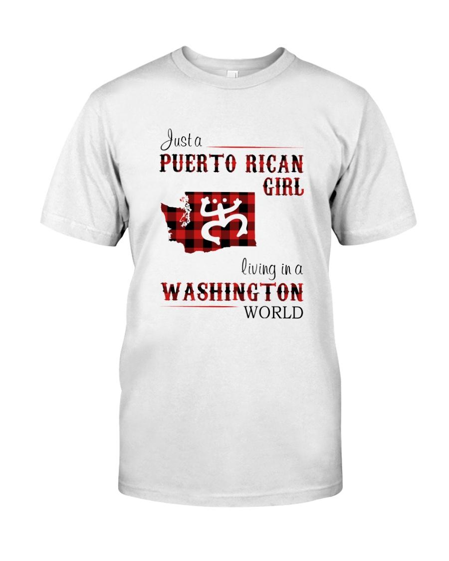 PUERTO RICAN GIRL LIVING IN WASHINGTON WORLD Classic T-Shirt