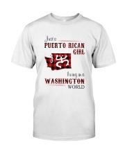 PUERTO RICAN GIRL LIVING IN WASHINGTON WORLD Classic T-Shirt front