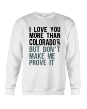 I LOVE YOU MORE THAN COLORADO Crewneck Sweatshirt thumbnail