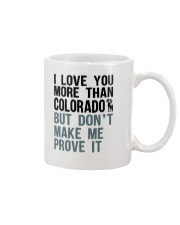 I LOVE YOU MORE THAN COLORADO Mug thumbnail