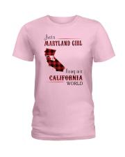 MARYLAND GIRL LIVING IN CALIFORNIA WORLD Ladies T-Shirt thumbnail