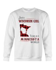 WISCONSIN GIRL LIVING IN MINNESOTA WORLD Crewneck Sweatshirt thumbnail