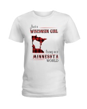 WISCONSIN GIRL LIVING IN MINNESOTA WORLD Ladies T-Shirt thumbnail