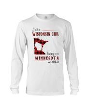 WISCONSIN GIRL LIVING IN MINNESOTA WORLD Long Sleeve Tee thumbnail