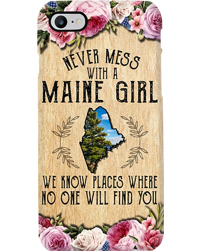 NEVER MESS WITH A MAINE GIRL