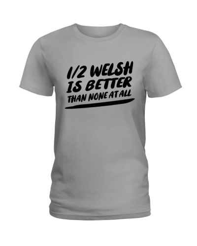 1-2 WELSH IS BETTER THAN NONE AT ALL
