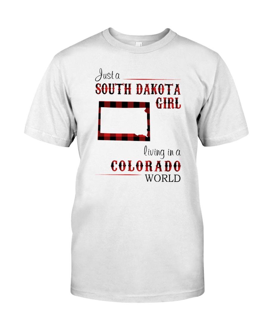 SOUTH DAKOTA GIRL LIVING IN COLORADO WORLD Classic T-Shirt
