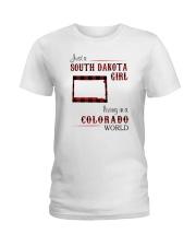 SOUTH DAKOTA GIRL LIVING IN COLORADO WORLD Ladies T-Shirt thumbnail