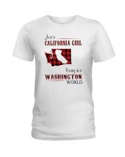 CALIFORNIA GIRL LIVING IN WASHINGTON WORLD Ladies T-Shirt thumbnail