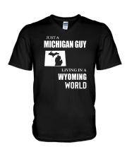 JUST A MICHIGAN GUY LIVING IN WYOMING WORLD V-Neck T-Shirt thumbnail