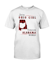 OHIO GIRL LIVING IN ALABAMA WORLD Classic T-Shirt front