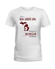 JERSEY GIRL LIVING IN MICHIGAN WORLD Ladies T-Shirt thumbnail